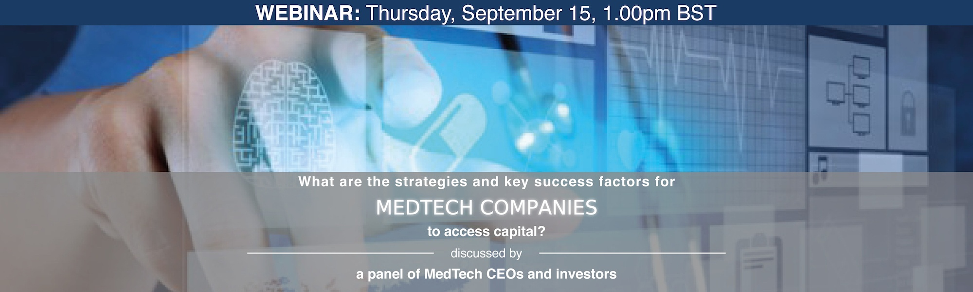 bannière what are the strategies and key success factors for medtech companies to access capital 2000x600