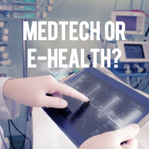 medtech or ehealth